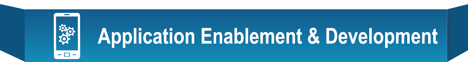 Application Enablement & Development
